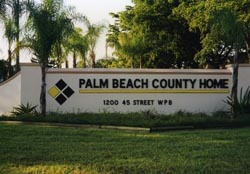 Signage for the Palm Beach County Home facility
